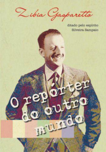 O REPORTER DO OUTRO MUNDO
