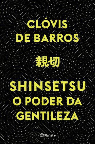 SHINSETSU O PODER DA GENTILEZA