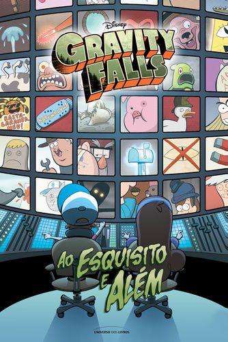 GRAVITY FALLS - AO ESQUISITO E ALEM