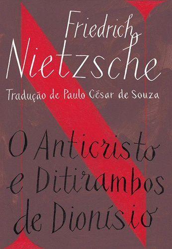 O ANTICRISTO E DITIRAMBOS DE DIONISIO