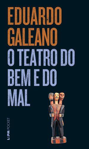 O TEATRO DO BEM E DO MAL - 293