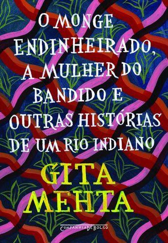 O-MONGE-ENDINHEIRADO-A-MULHER-DO-BANDIDO-E-OUTRAS-HISTORIAS