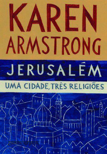 JERUSALEM - UMA CIDADE TRES RELIGIOES