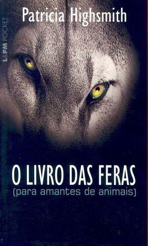 O livro das feras (para amantes de animais) - 461