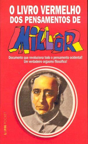 O LIVRO VERMELHO DOS PENSAMENTOS DE MILLOR - 464