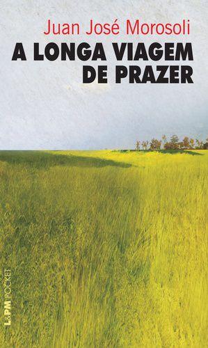 A LONGA VIAGEM DE PRAZER - 833