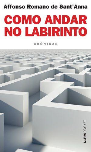 COMO ANDAR NO LABIRINTO - 1073