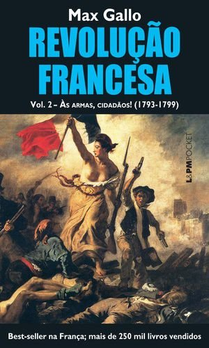 REVOLUCAO FRANCESA VOL. 2 - AS ARMAS, CIDADAOS! - 1068