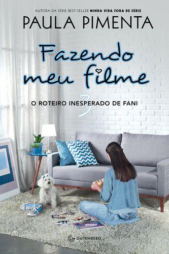 FAZENDO MEU FILME 3 O ROTEIRO INESPERADO DE FANI