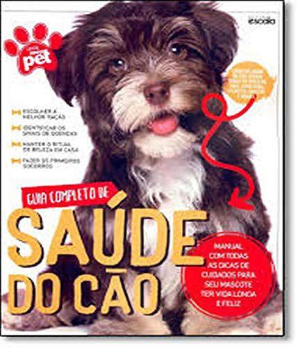 GUIA COMPLETO DE SAUDE DO CAO