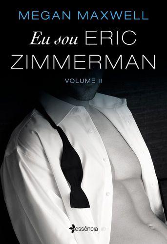 Eu sou Eric Zimmerman Volume 2