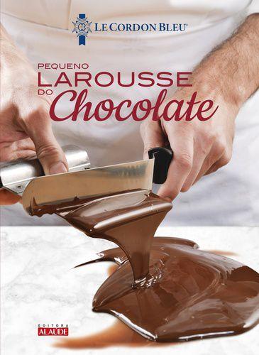 LAROUSSE DO CHOCOLATE – LE PETIT