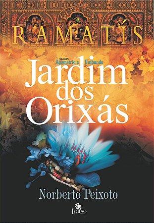 O JARDIM DOS ORIXAS