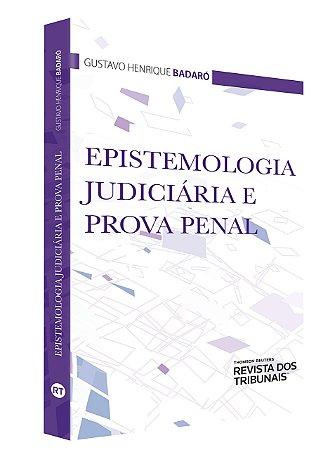 EPISTEMOLOGIA JUDICIARIA E PROVA PENAL