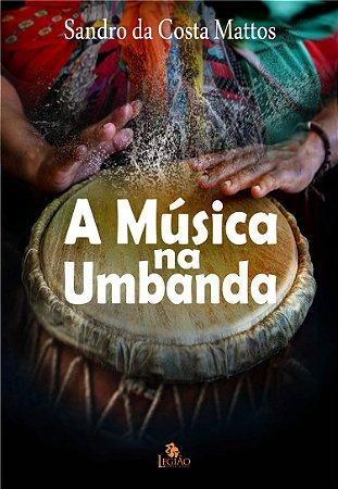 A MUSICA NA UMBANDA