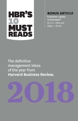 HBRS 10 MUST READS THE DEFINITIVE MANAGEMENT IDEAS OF THE YE