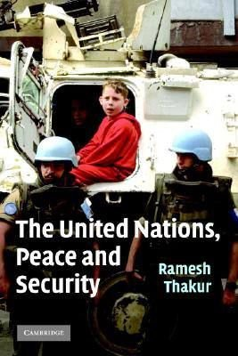 THE UNITED NATIONS, PEACE AN SECURITY