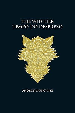 The Witcher - Tempo do Desprezo