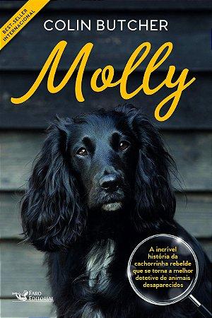 Molly: A incrível história da cachorrinha rebelde que se tornou uma super detetive de animais desaparecidos