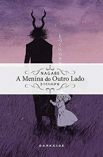 A MENINA DO OUTRO LADO - VOL. 3