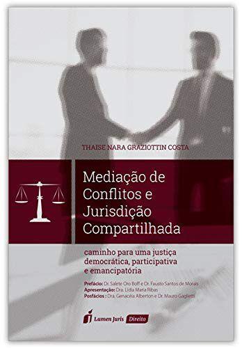 MEDIACAO DE CONFLITOS E JURISDICAO COMPARTILHADA