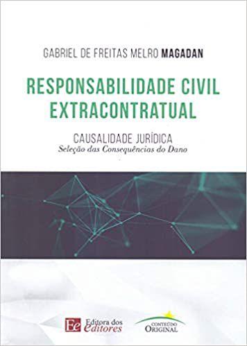 RESPONSABILIDADE CIVIL EXTRACONTRATUAL - CASUALIADE JURIDICA