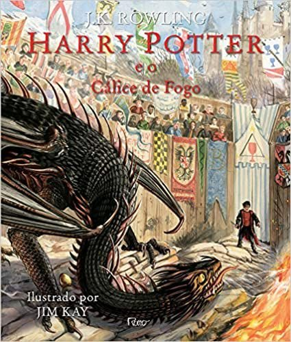 HARRY POTTER E O CALICE DE FOGO- LIVRO ILUSTRADO