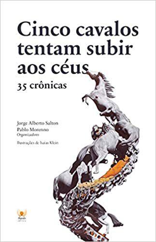 CINCO CAVALOS TENTAM SUBIR AOS CEUS