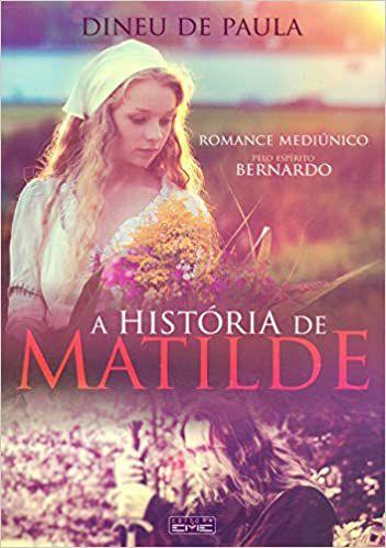 A HISTORIA DE MATILDE