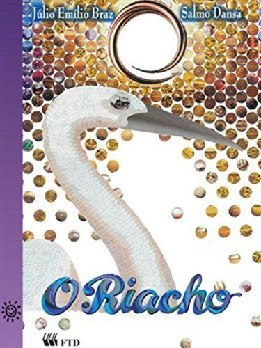 O RIACHO