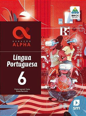 GERACAO ALPHA LINGUA PORTUGUESA 6 ANO - 2021