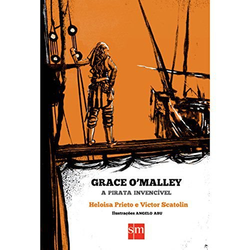GRACE OMALLEY A PIRATA INVENCIVEL