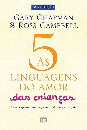 AS CINCO LINGUAGENS DO AMOR DAS CRIANCAS