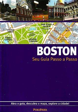 BOSTON SEU GUIA PASSO A PASSO