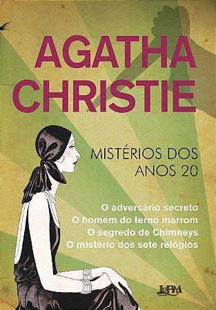 AGATHA CHRISTIE - MISTERIOS DOS ANOS 20