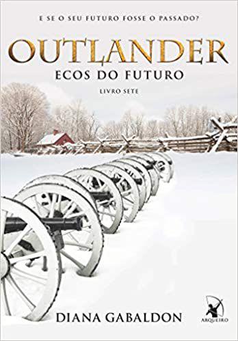 OUTLANDER VOLUME 7 - ECOS DO FUTURO