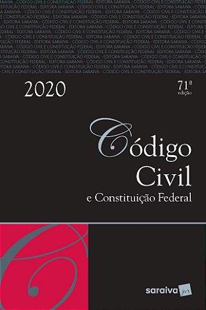 CODIGO CIVIL E CONSTITUICAO FEDERAL 2020 - 71ED