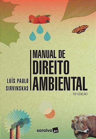 MANUAL DE DIREITO AMBIENTAL - 18ED