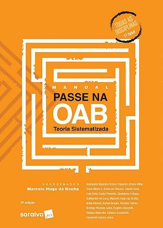 Manual passe na OAB: Teoria sistematizada