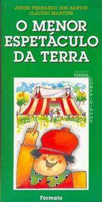 O MENOR ESPETACULO DA TERRA