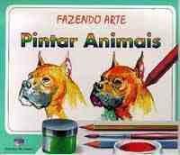 FAZENDO ARTE PINTAR ANIMAIS