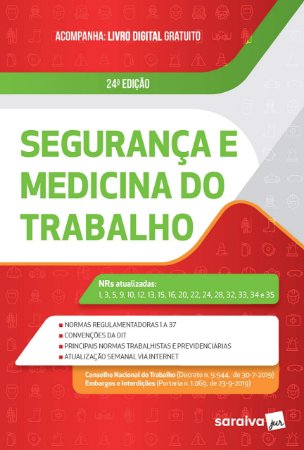 SEGURANCA E MEDICINA DO TRABALHO - 24ED - ANO 2020