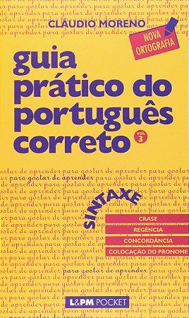 GUIA PRATICO DO PORTUGUES CORRETO VOL 3 - 471