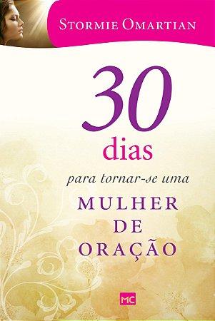 30 DIAS PARA TORNAR-SE UMA MULHER DE ORACAO