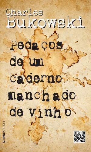 PEDACOS DE UM CADERNO MANCHADO DE VINHO - 1080