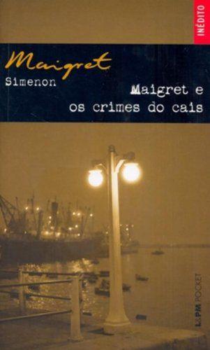 MAIGRET E OS CRIMES DO CAIS - 817
