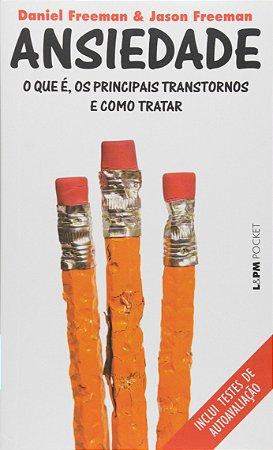ANSIEDADE O QUE E, OS PRINCIPAIS TRANSTORNOS E COMO - 1192