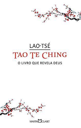 TAO TE CHING O LIVRO QUE REVELA DEUS - 136