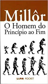 O HOMEM DO PRINCIPIO AO FIM