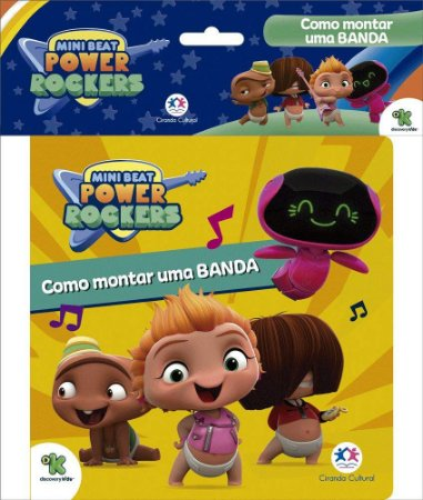 MINI BEAT POWER ROCKERS - COMO MONTAR UMA BANDA